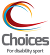 Choices for Disability Sport